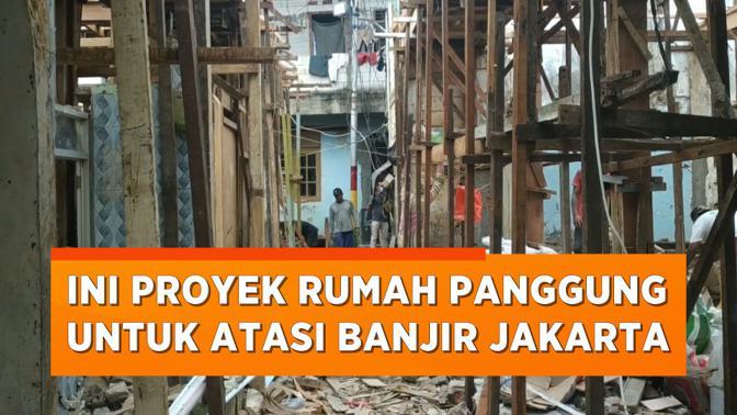 Jadi Solusi Banjir Jakarta, Ini Penampakan Proyek Rumah Panggung di Kampung Melayu