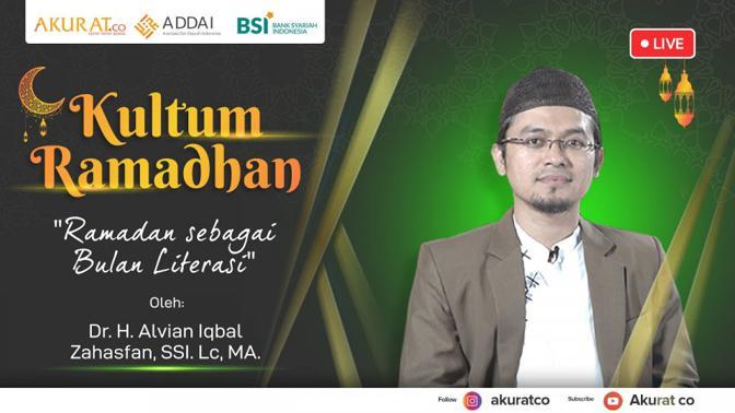 KULTUM RAMADHAN: Alvian Iqbal Zahasfan   Ramadan sebagai Bulan Literasi