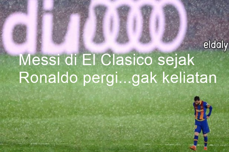 7 Meme Kocak El Clasico Madrid vs Barcelona, Bikin Gak Berhenti Ketawa - Foto 1