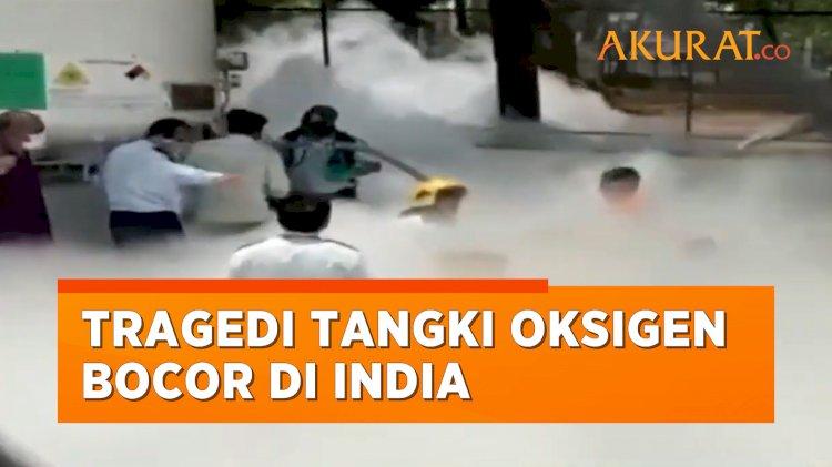 Tragedi Tangki Oksigen Bocor di India, 22 Pasien Covid-19 Meninggal Dunia