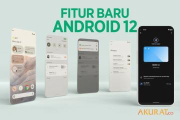 Fitur Baru Android 12