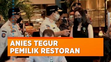 Inspeksi PPKM Mikro, Anies Baswedan Tegur Pemilik Restoran di Jaksel