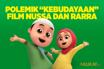 "Polemik ""Kebudayaan"" Film Nussa dan Rarra"