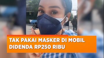 Didenda Rp250 Ribu Karena Tak Pakai Masker di Dalam Mobil, Devi Demplon: Aku Bangga Jadi Warga Indonesia
