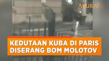 Detik-detik Kedutaan Kuba di Paris Diserang Bom Molotov