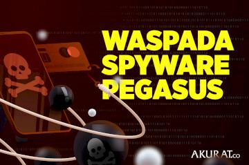 Waspada Spyware Pegasus