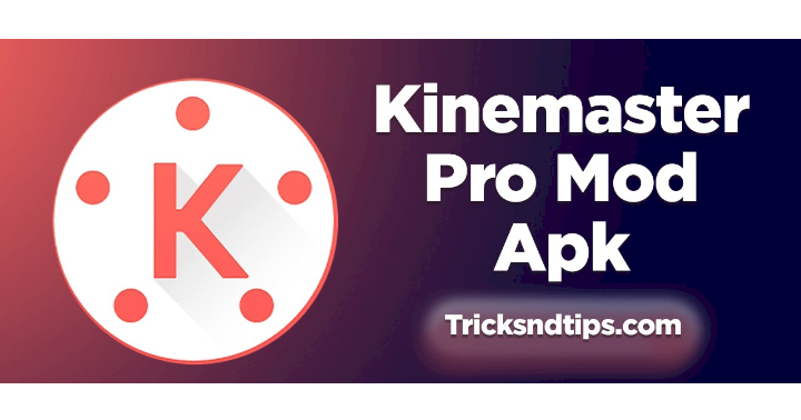 Fitur dan Kelebihan Kinemaster Pro Mod APK