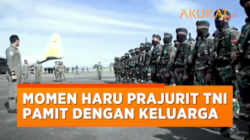 Suasana Haru Prajurit TNI Pamit dengan Keluarga Sebelum Berangkat Tugas ke Papua