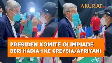 Hadiahi Jam Tangan ke Greysia/Apriyani, Presiden Komite Olimpiade: Sampai Jumpa di Paris