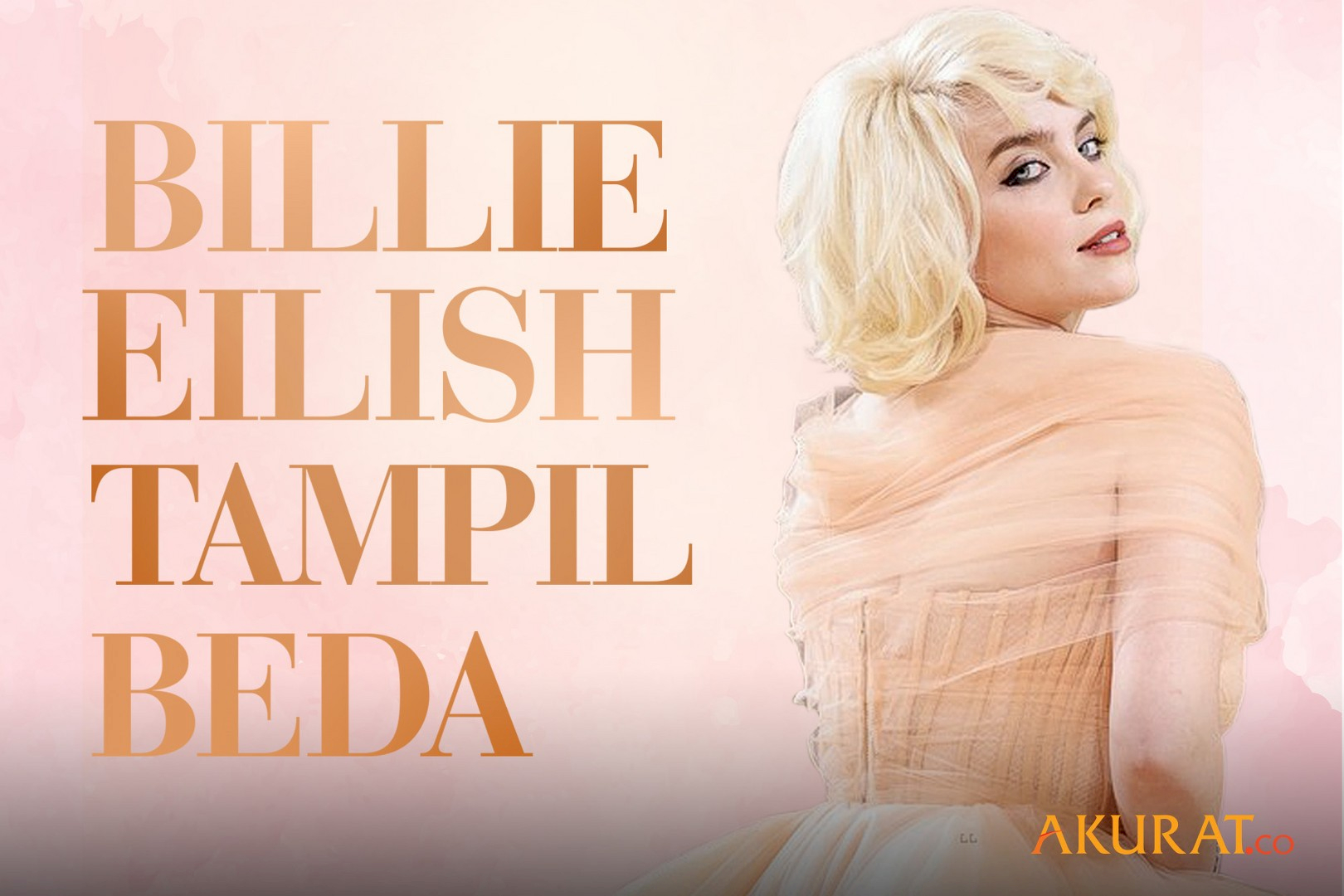 Billie Eilish Tampil Beda