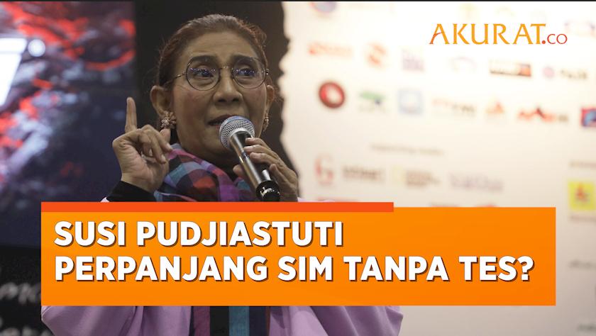 Diduga Perpanjang SIM Mati Tanpa Tes Ulang, Susi Pudjiastuti: Saya Ikut Tes, Tidak Dapat Privilege