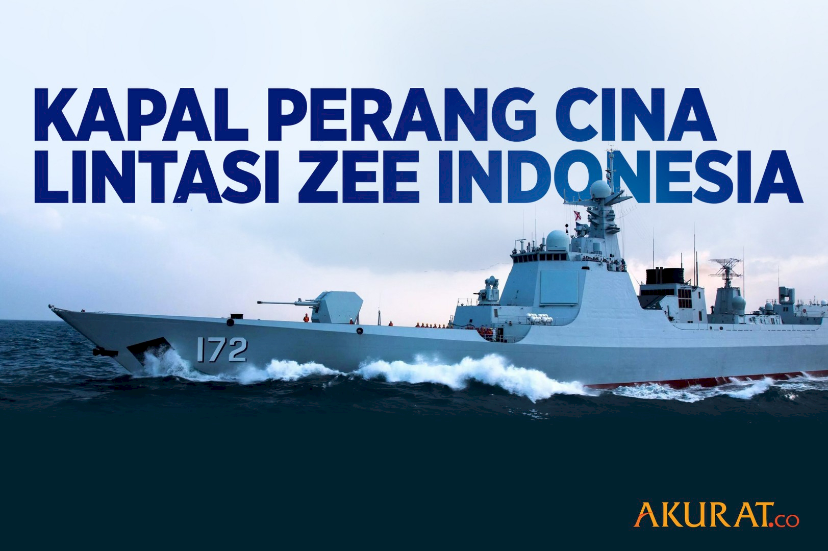 Kapal Perang Cina Lintasi ZEE Indonesia