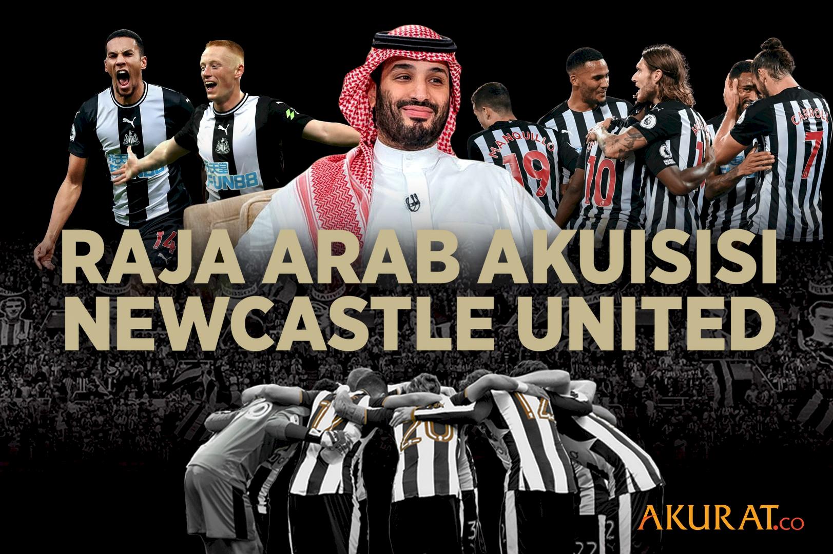 Raja Arab Akuisisi Newcastle United