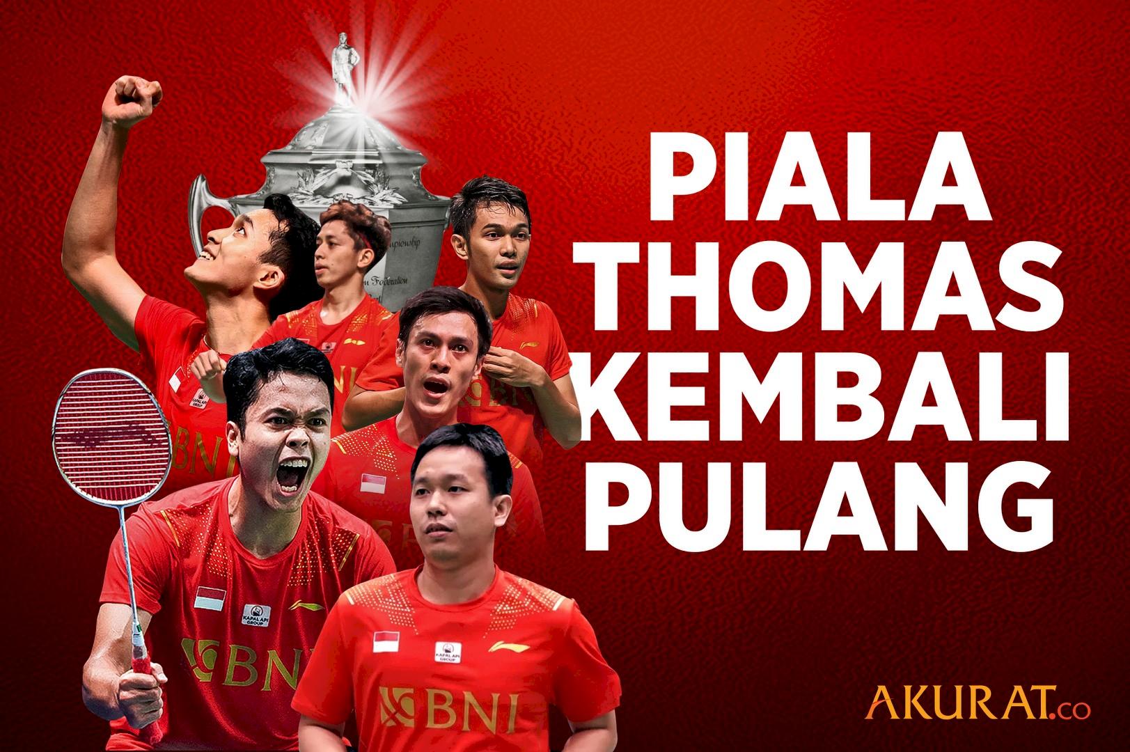 Piala Thomas Kembali Pulang