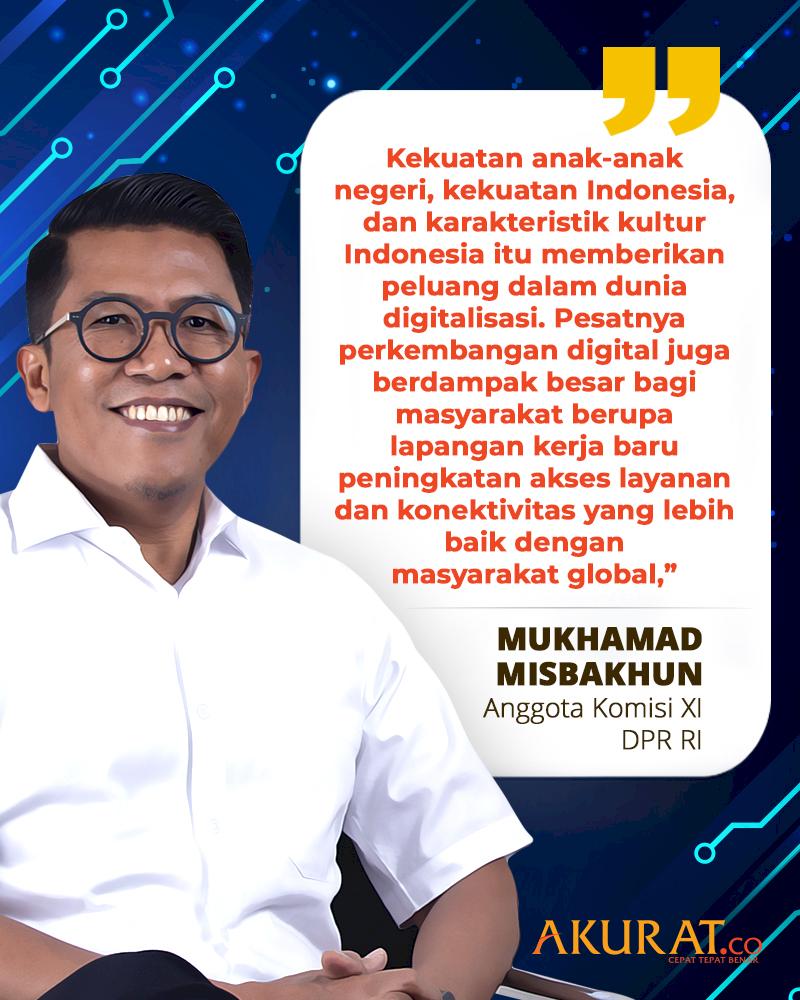 Quotes Mukhamad Misbakhun Mengenai Pesatnya Perkembangan Digital