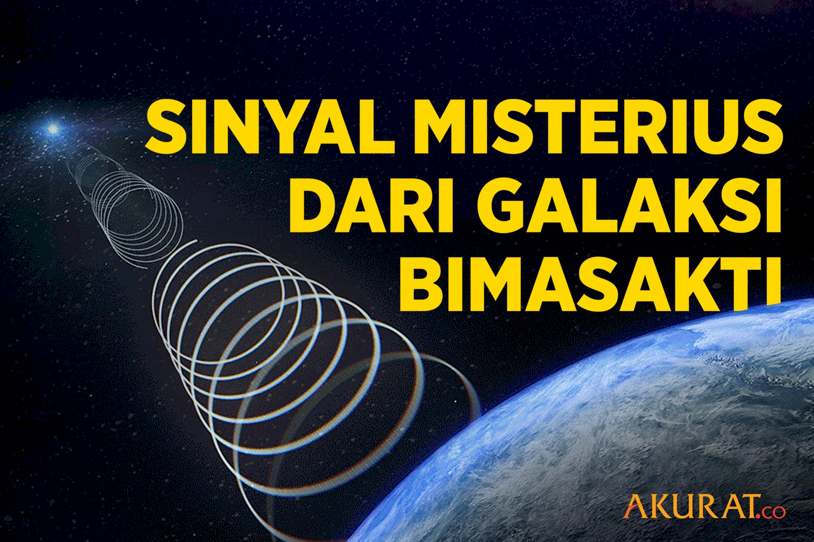 Sinyal Misterius  dari Galaksi Bimasakti