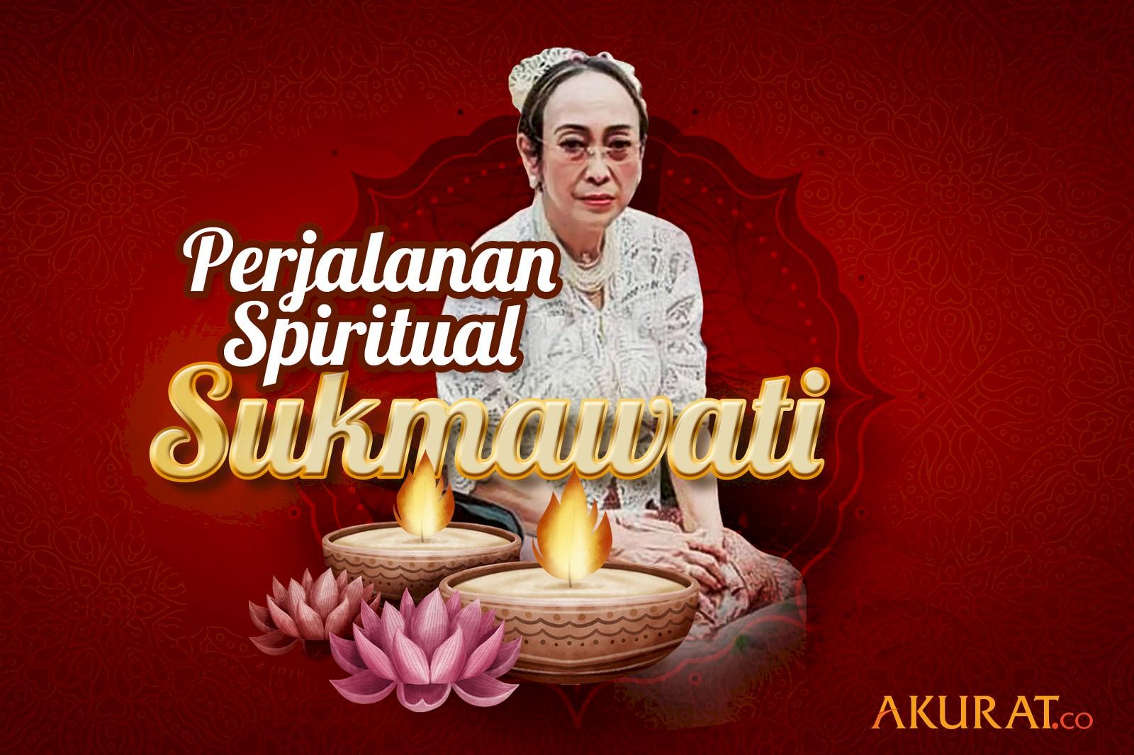 Perjalanan Spiritual Sukmawati